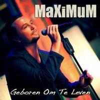 Cover Maximum [BE] - Geboren om te leven